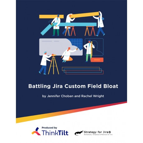 Battling Jira Custom Field Bloat (Digital)