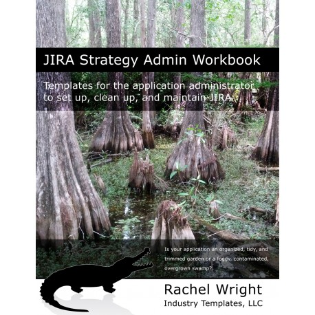 JIRA Strategy Admin Workbook (Print)