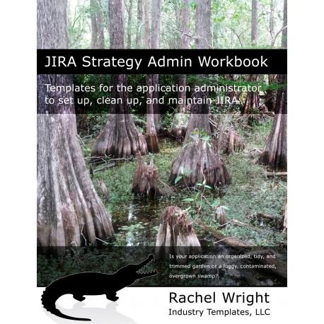 JIRA Strategy Admin Workbook (Print)