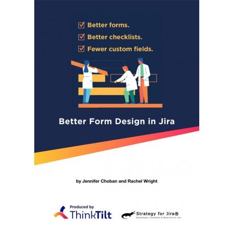Better Form Design in Jira (Kindle)