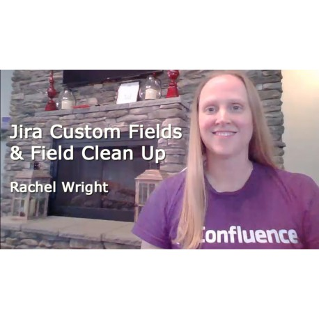 Jira Custom Fields & Field Clean Up