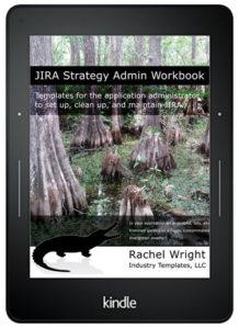 Jira Strategy Admin Workbook Kindle Edition - Strategy for Jira®