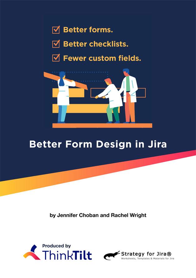 Better Form Design in Jira