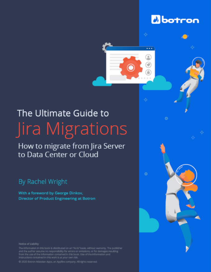 The Ultimate Guide to Jira Migrations